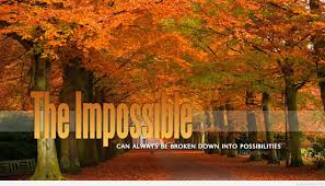 autumn the impossible quote message with background