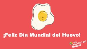 Así celebran el Día Mundial del Huevo en el mundo   Industria Avícola