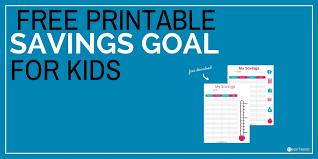 How To Create Savings Goals For Kids Free Savings Tracker