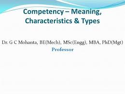 Competencies Meaning Competency Meaning Characterisics Types Authorstream