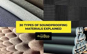 30 types of soundproofing materials