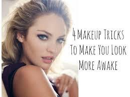 4 makeup tricks to make you look more awake how to look beautiful