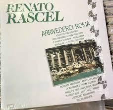 Renato Rascel - Arrivederci Roma EMI Talent Sigillato 0077779611317 Vinyl  LP