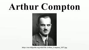 Arthur Compton Contribution To Light Arthur Compton Alchetron The Free Social Encyclopedia
