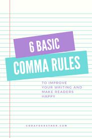 6 Basic Comma Rules Cora Foerstner Scifi Fantasy Author
