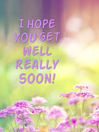 Get Well Wishes Quotes I hope you get well really soon Get Well Soon Wishes Pinterest 27