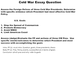 cold war essay question assess the foreign polices of three cold  1 cold war essay question