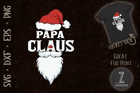 You can use our images for unlimited commercial purpose without asking permission. Papa Claus Dad Santa Graphic By Zemira Creative Fabrica