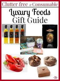 a collection of clutter free consumable gifts in a luxury food gifts guide that s sure