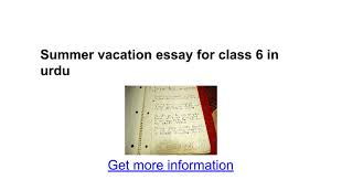 summer vacation essay for class in urdu google docs