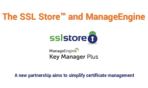 The Ssl Store And Manageengine Team Up To Simplify