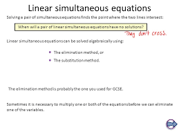 linear simultaneous equations linear simultaneous equations can be solved algebraically using the substitution method