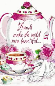 Friends Make The World More Beautiful Friends Tea Teddy Bear Friend Fascinating Tea Quotes Friendship