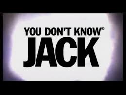 Image result for you don't know jack