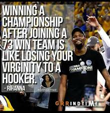 Kevin Durant Quotes Inspiration Rihanna Takes Savage Shot At Kevin Durant For Winning Title With 48
