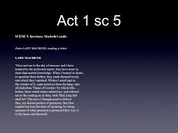 the scottish play act 1 sc 5 scene v inverness macbeth s castle macbeth s castle