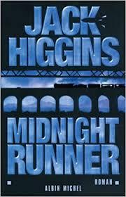 Midnight runner: HIGGINS, JACK: 9782226150905: Books - Amazon.ca