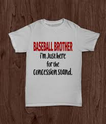 baseball brother youth t shirt i m just here for the baseball brother youth t shirt i 039 m just here for the concession stand