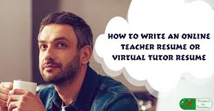 Virtual Resumes How To Write An Online Teacher Resume Or Virtual Tutor Resume