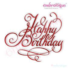 happy birthday design embroitique happy birthday calligraphy script embroidery design
