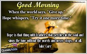 Good Morning Hope Quotes Best of Good Morning English Hope Quotes And Messages 24 QuotesAdda