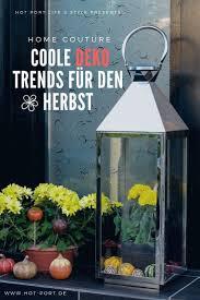 Hallo Herbst Coole Deko Trends Für Zuhause Hot Port Life Style