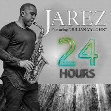 Jarez - 24 Hours (feat. Julian Vaughn) | Play on Anghami