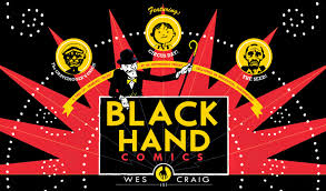 211 Bernard: Tonight! Wesley Craig launches Blackhand Comics