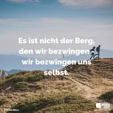 Es Ist Nicht Der Berg Den Wir Bezwingen Wir Bezwingen Uns Selbst