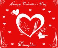 happy valentine s day daughter. Wonderful Day Dreamer And Happy Valentine S Day Daughter N