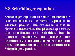 9 8 schrödinger equation