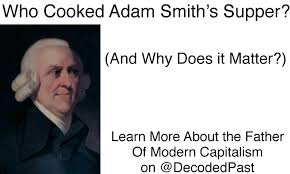 adam smith the father of modern capitalism