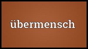Image result for ubermensch