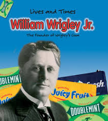 < Back. William Wrigley Jr. Dewey: 338.7'6646. This title covers these subjects: Businessmen -- United States -- Biography, Wm. Wrigley Jr. Company ... - 9781403463616