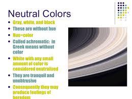 Neutral Colors ...