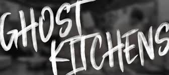 Ghost Kitchens' Are Taking Over Fast-Food Chains | Deli Market News