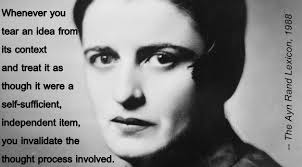 Ayn Rand Quotes Awesome Dropping The Context 48 Types Of Misused And Abused Ayn Rand Quotes