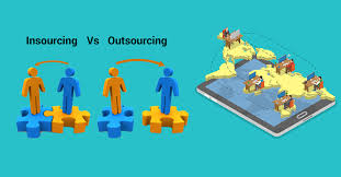 Insourcing Vs Outsourcing How Does Insourcing Outclass