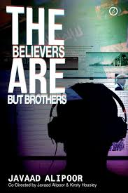 The Believers Are But Brothers Movie Streaming Online Watch