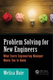 problem solving for new engineers what every engineering manager problem solving for new engineers what every engineering manager wants you to know