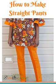 Make Pants How To Make Straight Pants Ladies Straight Pants Cutting