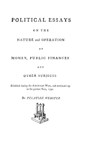 political essays on the nature and operation of money public  1366 tp