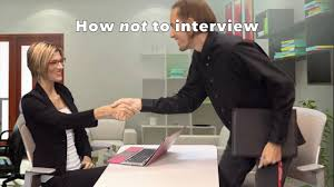what not to do during a job interview what not to do during a job interview