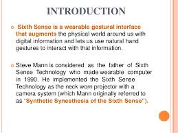 the sixth sense technology complete ppt presented bynaveen kumar1da10ec407 2 introduction sixth sense is a wearable gestural interfacethat augments the