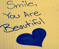 Smile You Are Beautiful Quotes Best of You Have The Most Beautiful Smile I've Ever Seen In My Life