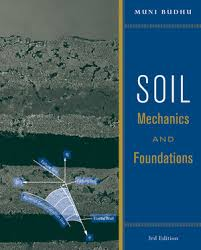 Soil Mechanics and Foundations, 3rd Edition | Soil (Civil ...
