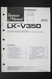pioneer lk v350 laser karaoke system service manual wiring diagram image is loading pioneer lk v350 laser karaoke system service manual