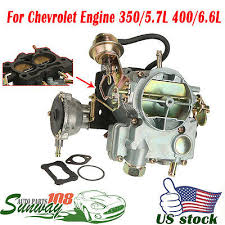 Car Engine Compatibility Chart Carburetor Type Rochester 2gc 2 Barrel For Chevrolet Engine 5 7l 350 6 6l 400 Ebay