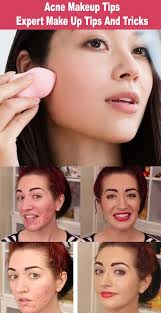 acne makeup tips expert make up tips and tricks