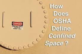How Does Osha Define A Confined Space Fall Protection Blog